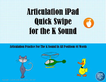 Articulation iPad Quick Swipe for the K Sound, No Print - Teletherapy