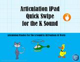 FREE Articulation iPad Quick Swipe for the K Sound - No Pr