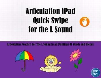Articulation iPad Quick Swipe for the L Sound - No Print No Prep