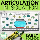 Articulation in Isolation Early Sounds