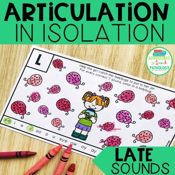 Articulation in Isolation - Late Sounds