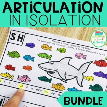 Articulation in Isolation Worksheets - Print & Go!