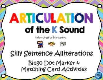Articulation of the K Sound With Silly Sentence Alliterations