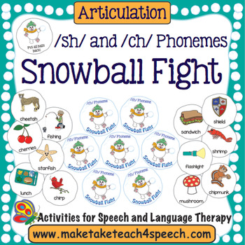 Articulation -  /sh/ and /ch/ Phonemes Snowball Fight