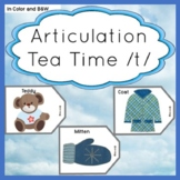 Articulation /t/ Target words Initial, Medial, Final Tea Time Theme