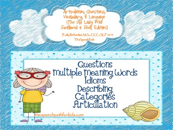 Articulation,Questions,Vocab,& Language {Old Lady Who Swal