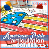 Articulatlon Dot Art for USA Patriotic Holidays (NO prep, ALL sounds}