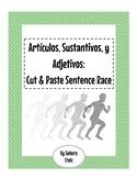 Artículos, Sustantivos, y Adjetivos: Cut & Paste Sentence Race