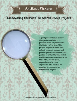 Artifact Pickers: Primary Sources & Literary Connections Project
