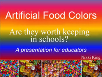 Artificial Food Colors: A presentation for educators