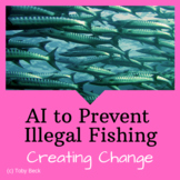 STEM Challenge: Artificial Intelligence to Stop Illegal Fishing