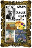 Artist Study:  Claude Monet Complete Integrated Unit (CCSS Aligned)