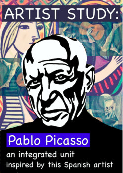 Artist Study:  Pablo Picasso Complete Integrated Unit (CCSS Aligned)