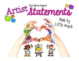 Artist Statements: Made by Little People!