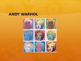 Artist Study: Andy Warhol Power Point
