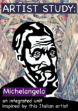 Artist Study:  Michelangelo Complete Integrated Unit (CCSS Aligned)