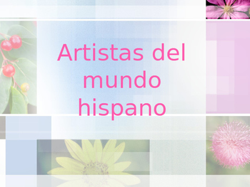 Artistas del mundo hispano, Artists of the Latin American World