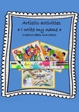 "Artistic activities ""I write my name"" creative labels and letters"