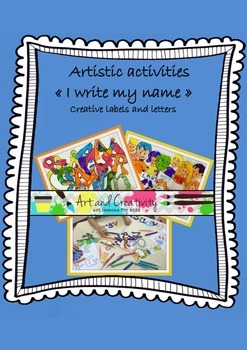 """Artistic activities """"I write my name"""" creative labels and letters"""