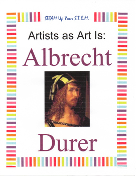 Artists as Art Is: Albrecht Durer