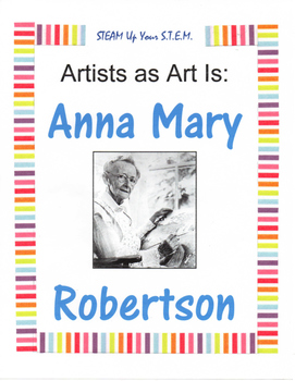 Artists as Art Is: Anna Mary Robertson