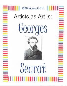 Artists as Art Is: Georges Seurat