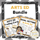 Goal Setting Sheets For Students - Arts Ed Assessment and Reflections BUNDLE