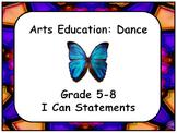 Arts Education: Dance  Grades 5-8 I Can Statements