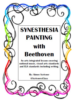 Arts Integrated Synesthesia Painting with Beethoven
