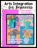 Arts Integration for Beginners