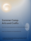 Arts and Crafts- Summer Camp 6 Weeks