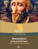 Arts and Sciences - Metamorphosis and Folk Physics