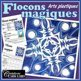 Flocons magiques, hiver, Noël, arts plastiques