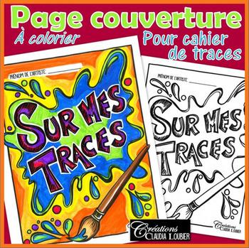 """Page couverture """"Sur mes traces"""" imprimable , arts plasitique, portfolio, carnet"""