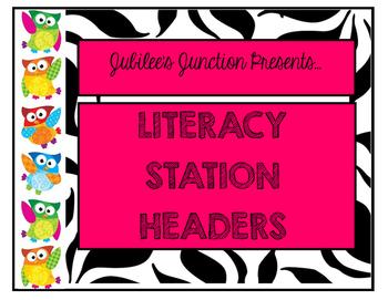 Jubilee's Junction - 5 Centers Literacy Station Poster Set!!! Zebra Owls