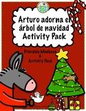 Arturo adorna el árbol de navidad Christmas Activity Pack Spanish printable