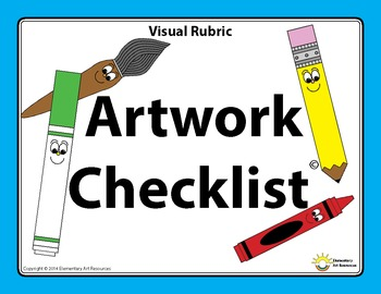 Mini Printable Poster - Artwork Checklist Visual Arts Rubric - Elementary Art