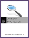Artwork Investigator! A Step-by-Step Guide to Looking at Art