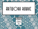 Artwork Rubric- Rubric for your Art Class-Middle School, H