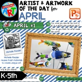 Artwork of The Day for K-5 - APRIL