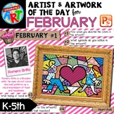 Artwork of The Day for K-5- FEBRUARY