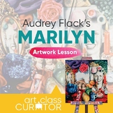 Artwork of the Week Lesson: Audrey Flack, Marilyn