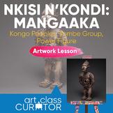 Artwork of the Week Lesson: Kongo Peoples, Nkisi N'Kondi P