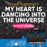 Artwork of the Week Lesson: Yayoi Kusama, My Heart is Danc