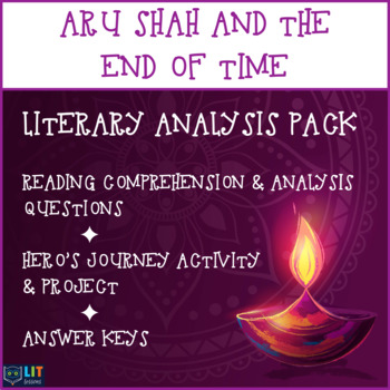 Aru Shah & the End of Time: Literary Analysis, Questions, Hero's Journey Project