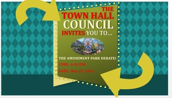 Arugment: The Town Hall Meeting for Amusement Park (Powerpoint)
