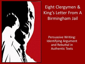 Arugmentative Writing: Teaching Rebuttal with MLK and Eight Alabama Clergymen