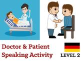 Arzt & Patient Speaking Activity