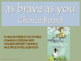 As Brave as You Choice Board Novel Study Activities Menu B