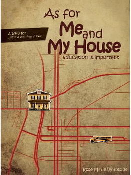 As For Me And My House: Education Is Important - Excerpt